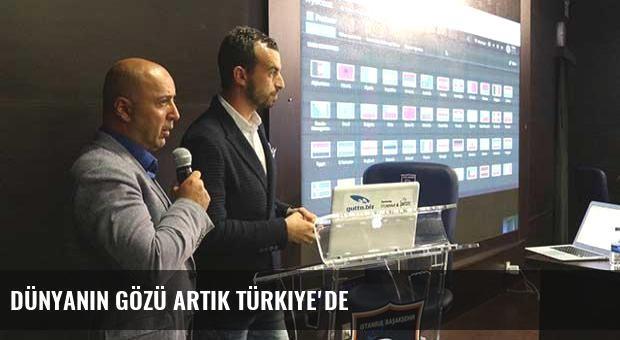 Dünyanın gözü artık Türkiye'de