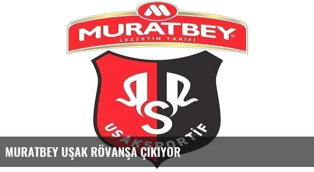 Muratbey Uşak rövanşa çıkıyor