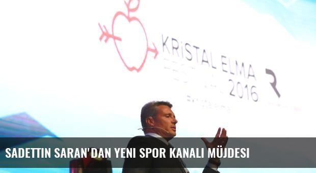 Sadettin Saran'dan Yeni Spor Kanalı Müjdesi