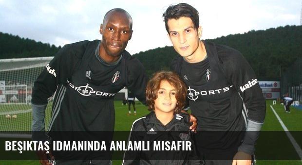 Beşiktaş idmanında anlamlı misafir