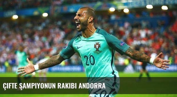 Çifte şampiyonun rakibi Andorra
