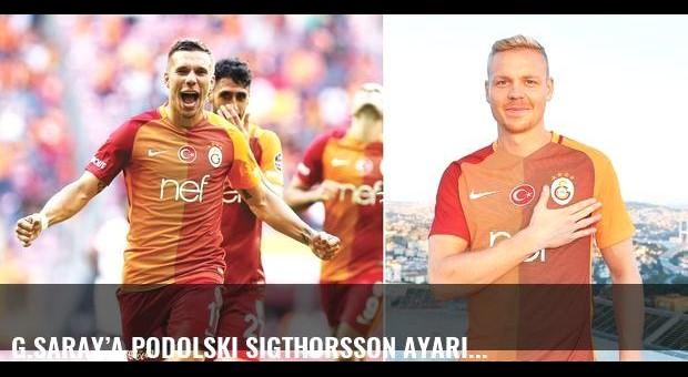 G.Saray'a Podolski Sigthorsson ayarı...