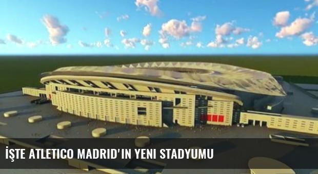 İşte Atletico Madrid'in Yeni Stadyumu