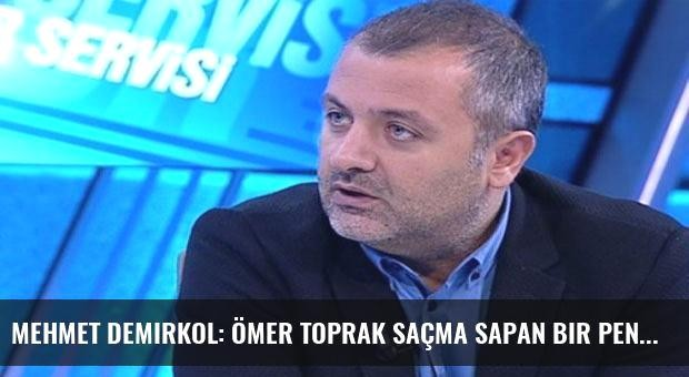 Mehmet Demirkol: Ömer Toprak saçma sapan bir penaltı yaptırdı