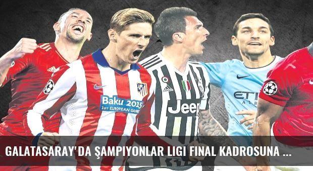 Galatasaray'da Şampiyonlar Ligi final kadrosuna forvet adayları
