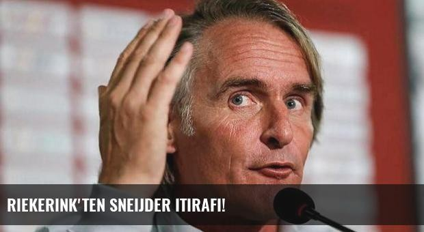 Riekerink'ten Sneijder itirafı!