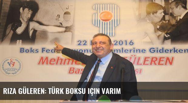 Rıza Güleren: Türk Boksu için varım