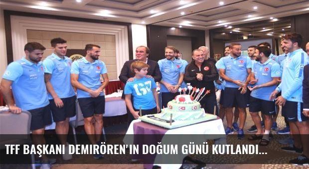 TFF Başkanı Demirören'in doğum günü kutlandı
