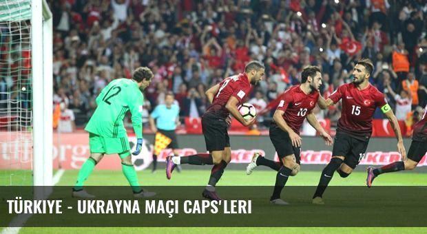 Türkiye - Ukrayna Maçı Caps'leri
