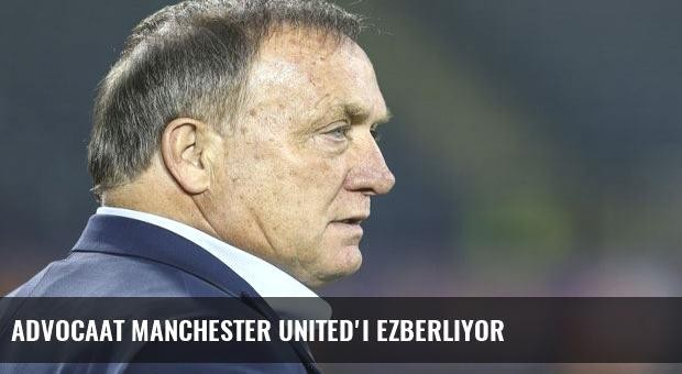 Advocaat Manchester United'ı ezberliyor