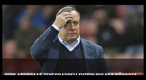Dick Advocaat, Fenerbahçeli futbolculara röportaj yasağı getirdi