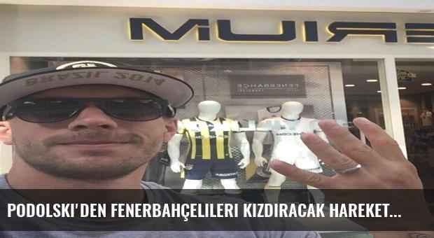 Podolski'den Fenerbahçelileri kızdıracak hareket!