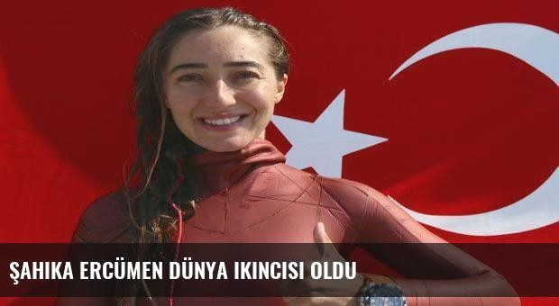 Şahika Ercümen dünya ikincisi oldu