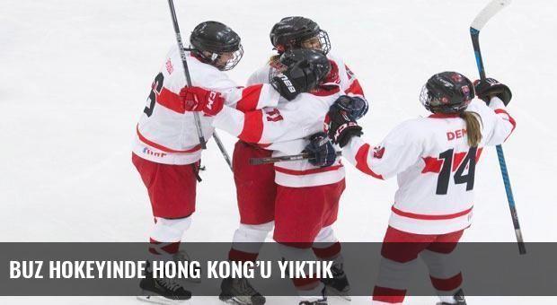 Buz hokeyinde Hong Kong'u yıktık