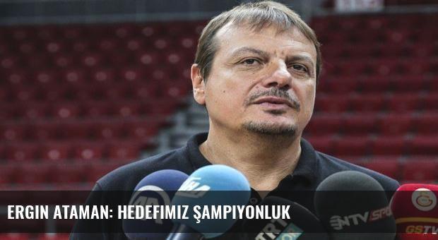 Ergin Ataman: Hedefimiz şampiyonluk