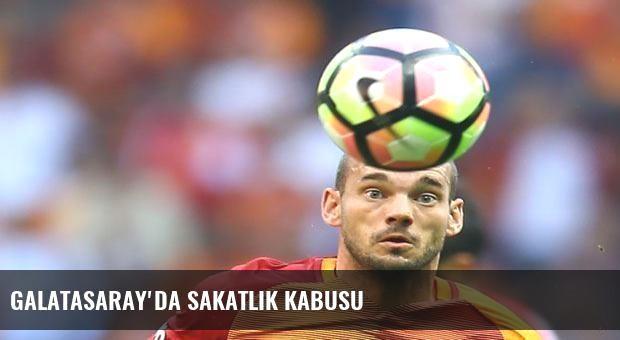 Galatasaray'da sakatlık kabusu