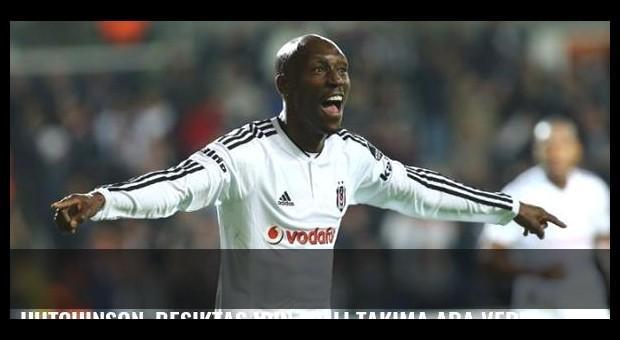 Hutchinson, Beşiktaş için milli takıma ara verdi