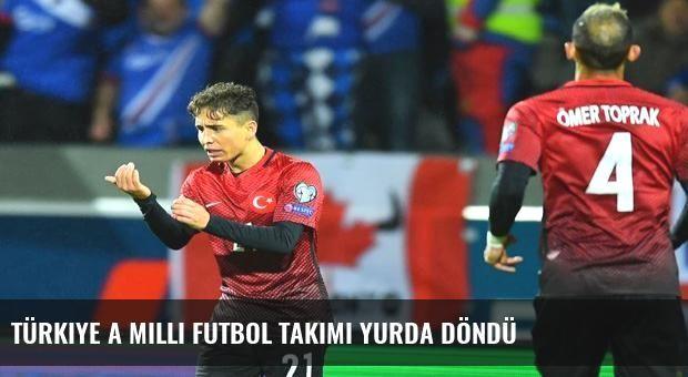Türkiye A Milli Futbol Takımı yurda döndü