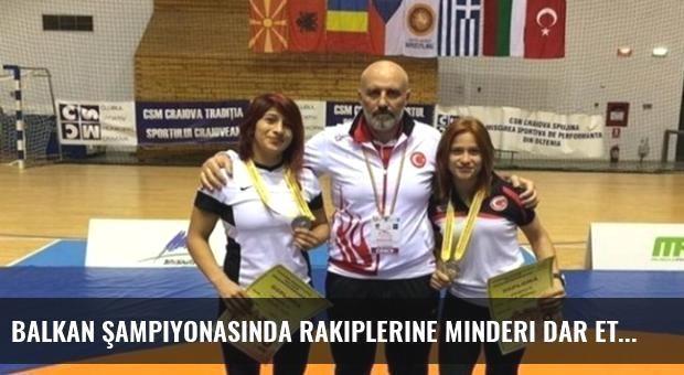 Balkan Şampiyonasında Rakiplerine Minderi Dar Ettiler