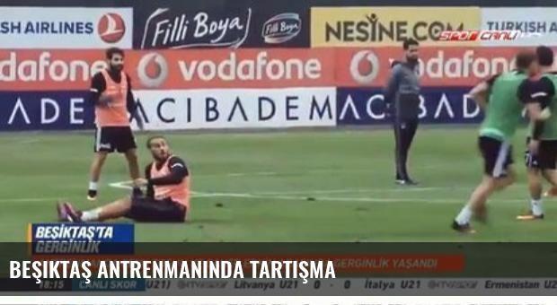 Beşiktaş Antrenmanında Tartışma