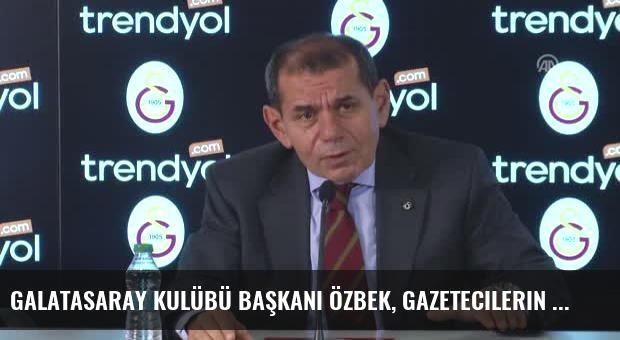 Galatasaray Kulübü Başkanı Özbek, Gazetecilerin Sorularını Yanıtladı (2)