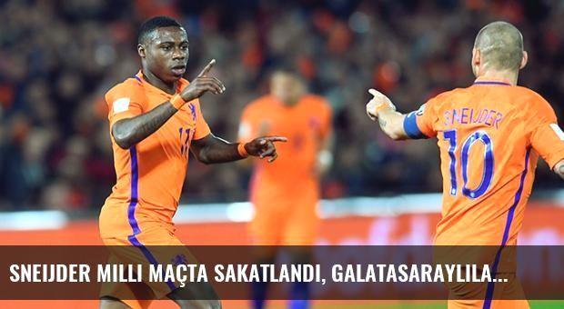 Sneijder Milli Maçta Sakatlandı, Galatasaraylılar Çıldırdı