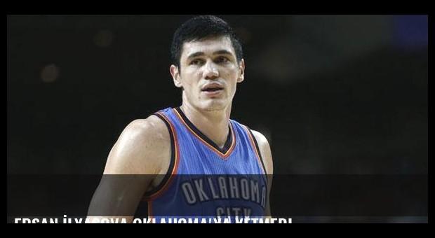 Ersan İlyasova Oklahoma'ya yetmedi