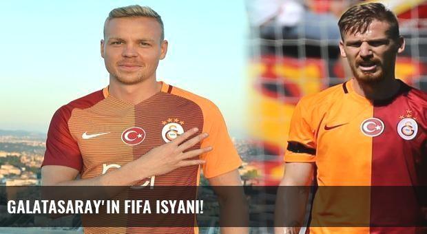 Galatasaray'ın FIFA isyanı!
