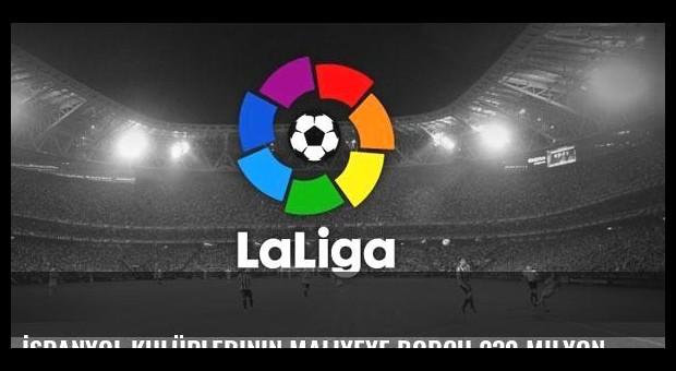 İspanyol kulüplerinin maliyeye borcu 230 milyon euro
