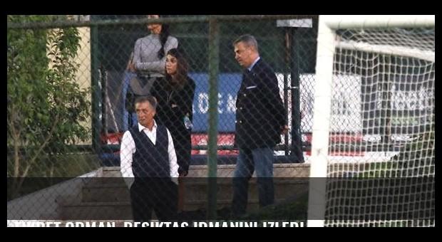 Fikret Orman, Beşiktaş idmanını izledi