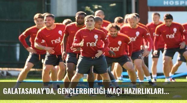 Galatasaray'da, Gençlerbirliği maçı hazırlıkları sürüyor