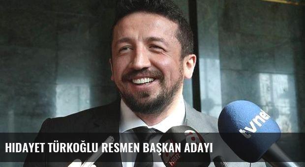Hidayet Türkoğlu resmen başkan adayı