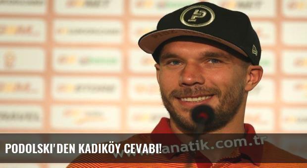 Podolski'den Kadıköy cevabı!