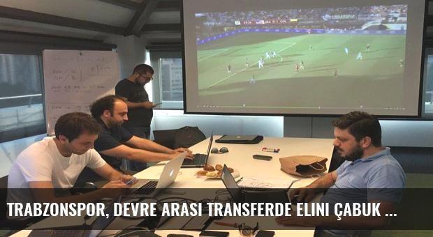 Trabzonspor, devre arası transferde elini çabuk tutacak