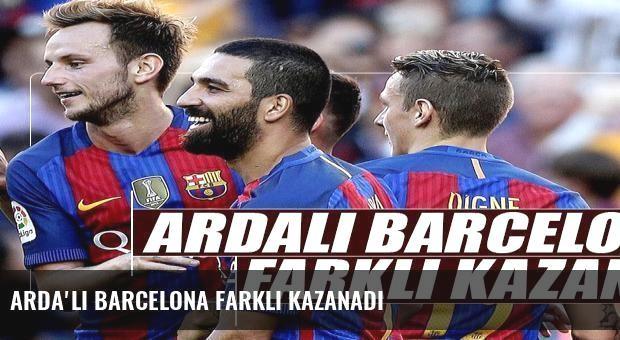 Arda'lı Barcelona farklı kazanadı