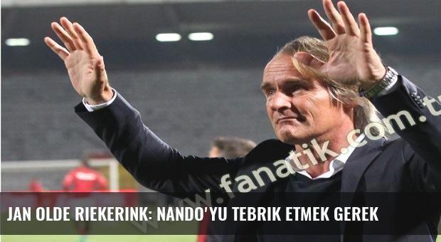 Jan Olde Riekerink: Nando'yu tebrik etmek gerek