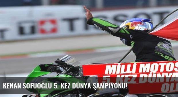 Kenan Sofuoğlu 5. kez dünya şampiyonu!