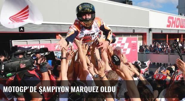 MotoGP'de şampiyon Marquez oldu