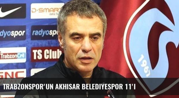 Trabzonspor'un Akhisar Belediyespor 11'i