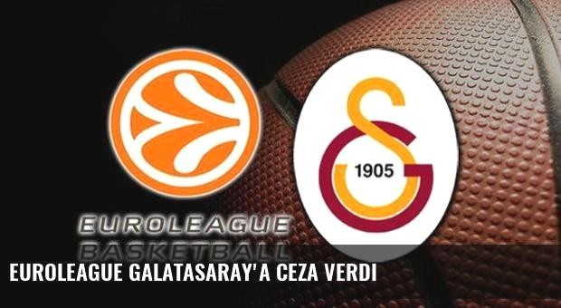 Euroleague Galatasaray'a ceza verdi