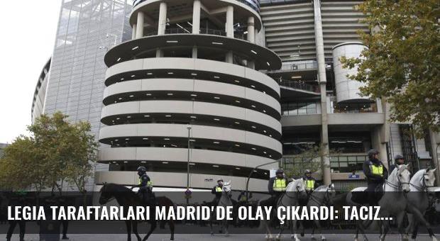 Legia taraftarları Madrid'de olay çıkardı: Taciz...