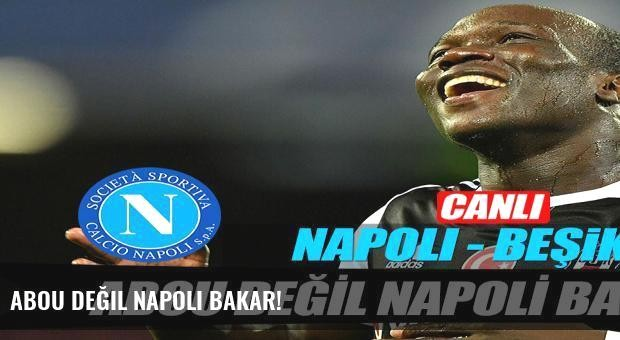 Abou değil Napoli bakar!
