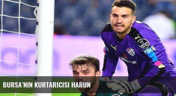 Bursa'nın kurtarıcısı Harun