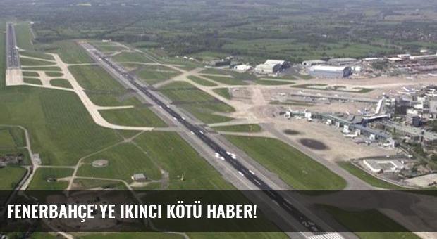 Fenerbahçe'ye ikinci kötü haber!