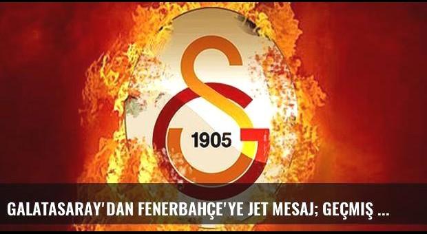 Galatasaray'dan Fenerbahçe'ye jet mesaj; Geçmiş olsun