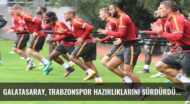 Galatasaray, Trabzonspor hazırlıklarını sürdürdü