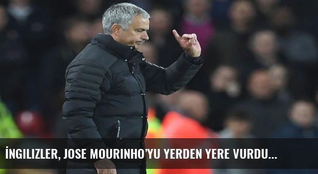 İngilizler, Jose Mourinho'yu yerden yere vurdu