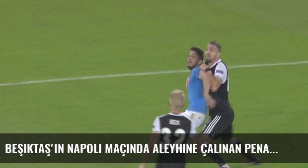 Beşiktaş'ın Napoli Maçında Aleyhine Çalınan Penaltılar Olay Yarattı