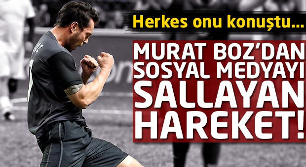 Murat Boz'dan sosyal medyayı sallayan hareket!