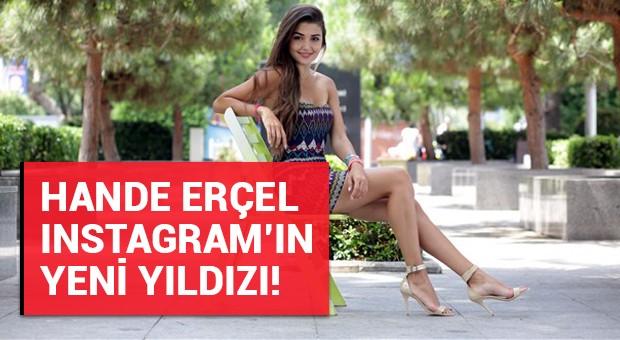 Instagram'ın yeni yıldızı: Hande Erçel